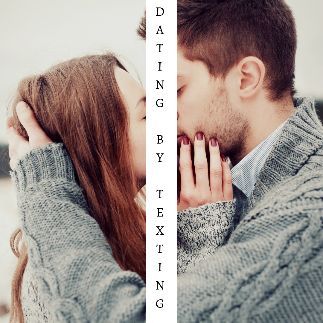 DBT – Dating by texting