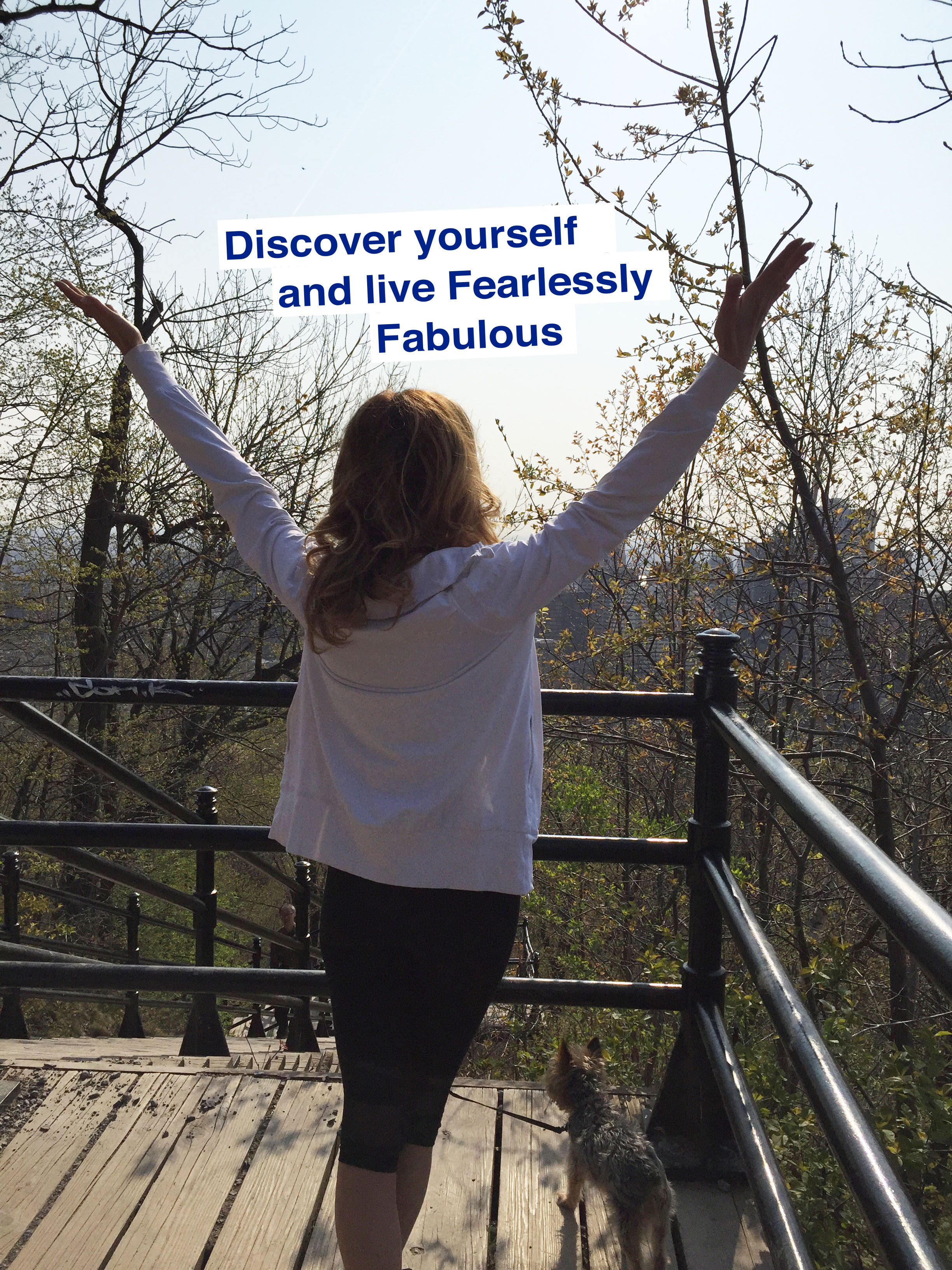 Discovering Yourself and Live Fearlessly Fabulous!